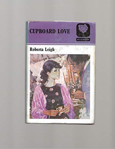 9780263090215: Cupboard Love