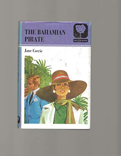 9780263090598: Bahamian Pirate