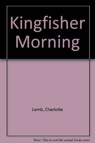 9780263091991: Kingfisher Morning