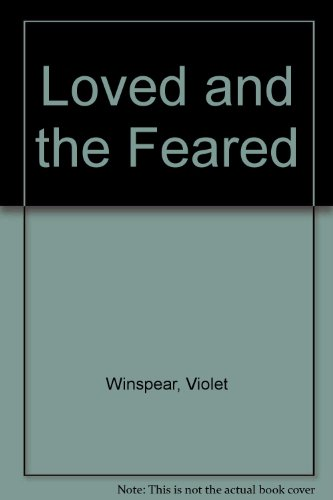 9780263092301: Loved and the Feared