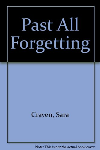 9780263092592: Past All Forgetting