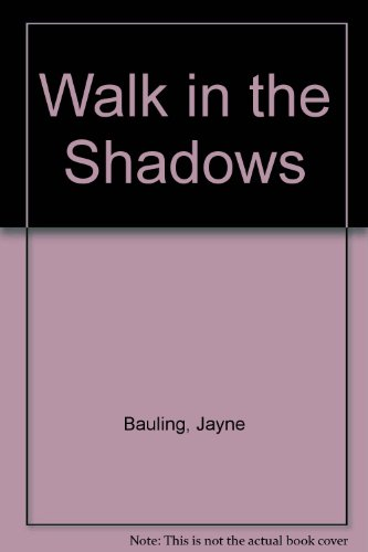 9780263092950: Walk in the Shadows