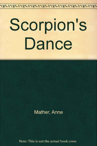 Scorpion's Dance (026309314X) by Anne Mather