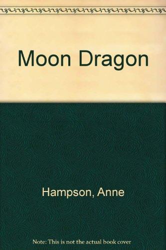 9780263093476: Moon Dragon