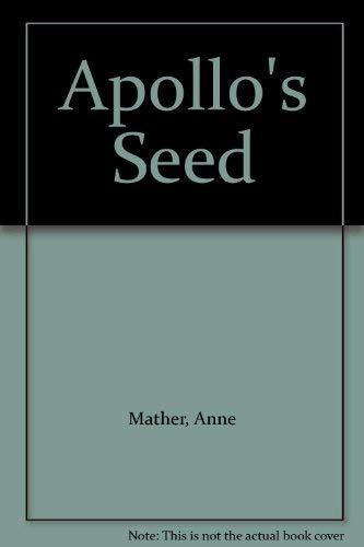 9780263095562: Apollo's Seed