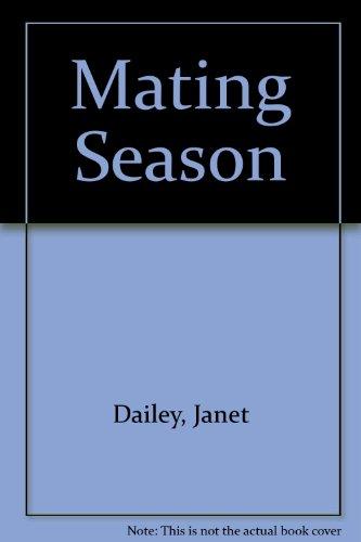 9780263096026: Mating Season