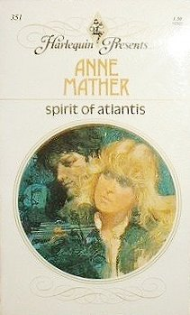 Spirit Of Atlantis (9780263096057) by Anne Mather