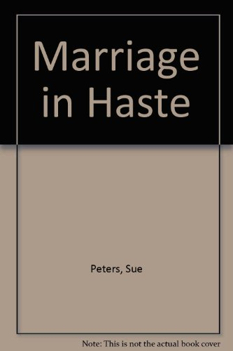 9780263097108: Marriage in haste