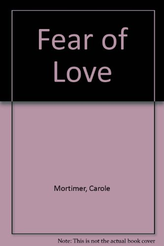 9780263097214: Fear Of Love
