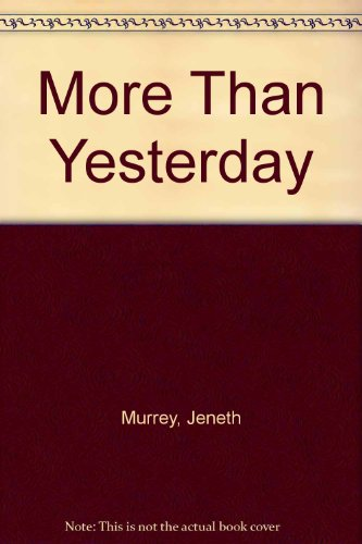 9780263098624: More Than Yesterday