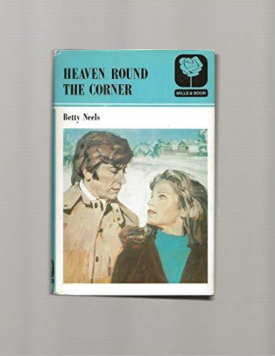 9780263099447: Heaven Round the Corner
