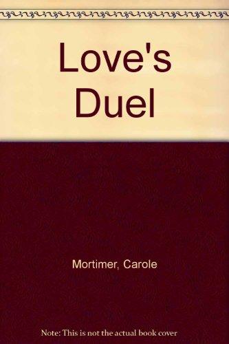 9780263099904: Love's Duel