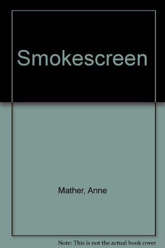Smokescreen (9780263100129) by Anne Mather