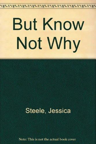 9780263100204: But Know Not Why