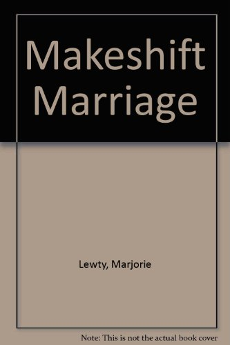 9780263101102: Makeshift Marriage