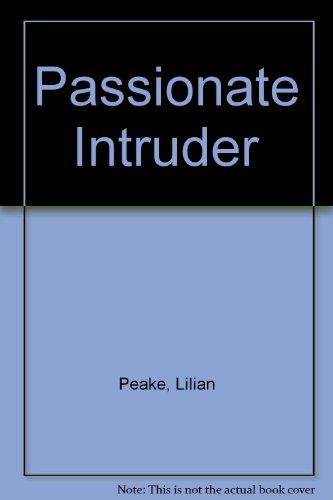 9780263101461: Passionate Intruder