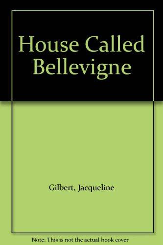 9780263101546: House Called Bellevigne
