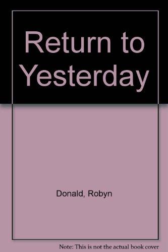 9780263103045: Return To Yesterday
