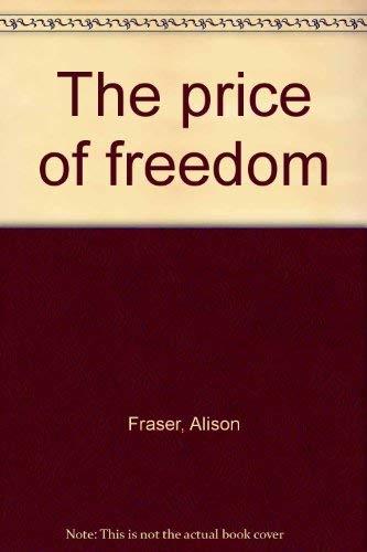 9780263103618: The price of freedom
