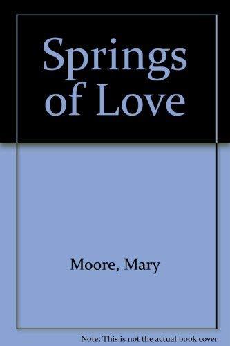 9780263103953: Springs of Love