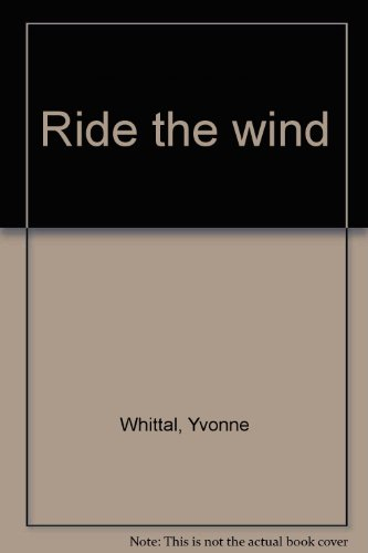 9780263104233: Ride the wind
