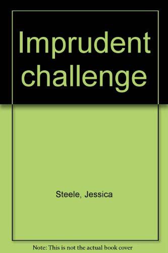 Imprudent challenge: Jessica Steele