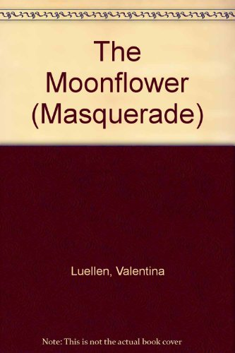 The Moonflower (Masquerade) (0263105288) by Luellen, Valentina
