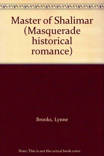Master of Shalimar (Masquerade historical romance): Brooks, Lynne