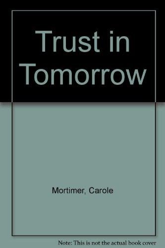 9780263107845: Trust In Tomorrow