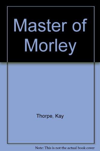 9780263107920: Master of Morley