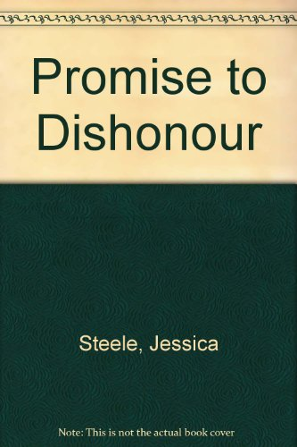 9780263108439: Promise to Dishonour