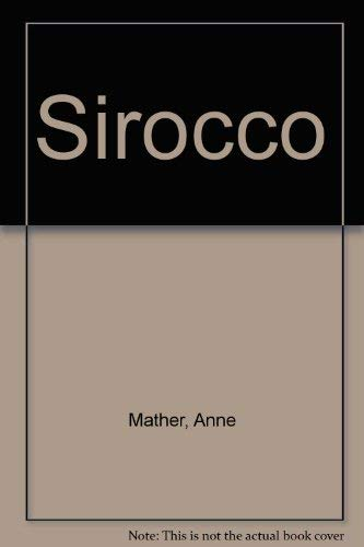 Sirocco (9780263110876) by Anne Mather