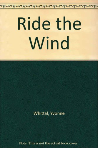 9780263111101: Ride The Wind