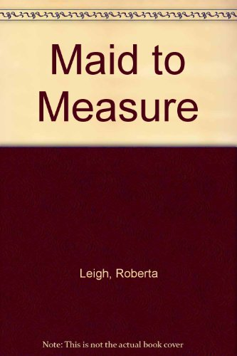 9780263111514: Maid to measure.