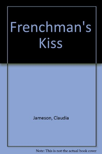 9780263112610: The Frenchman's Kiss