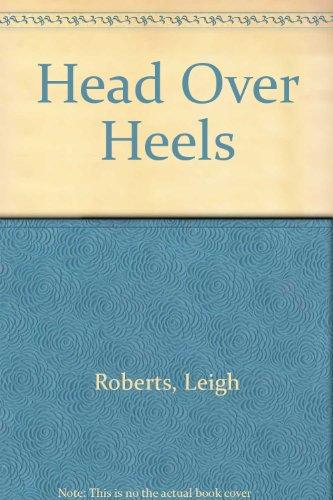 9780263113723: Head Over Heels