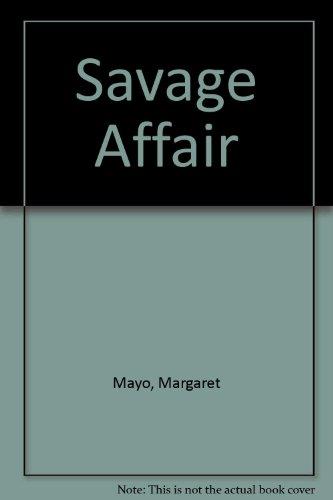 9780263113853: Savage Affair