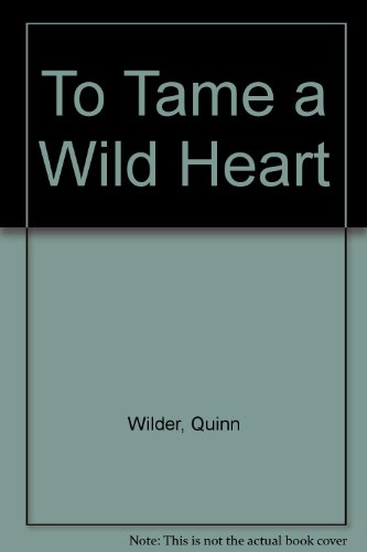 9780263113921: To Tame a Wild Heart