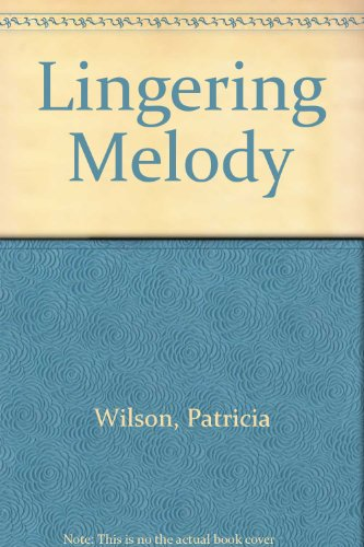 9780263114195: Lingering Melody