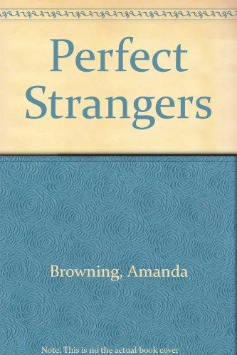 9780263114522: Perfect Strangers