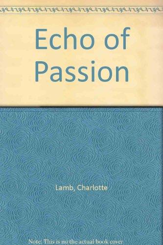 9780263114591: Echo of Passion