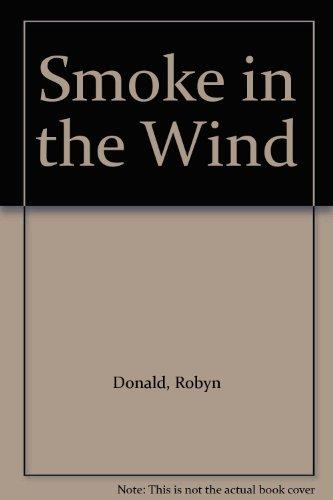9780263115482: Smoke in the Wind