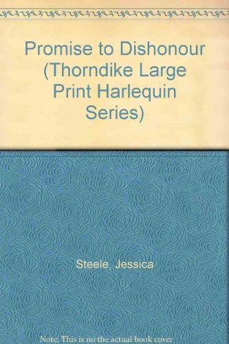 Promise to Dishonour: Steele, Jessica