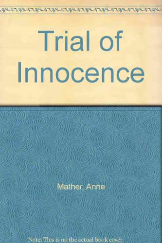Trial of Innocence (9780263116557) by Anne Mather