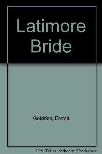 9780263117493: Latimore Bride