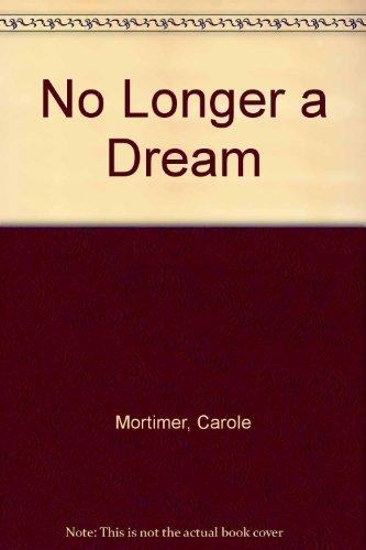 9780263117707: No Longer a Dream