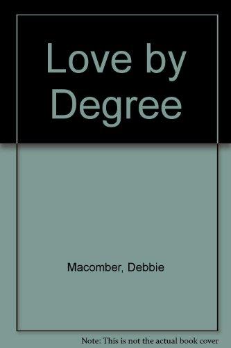Love by Degree: Debbie Macomber