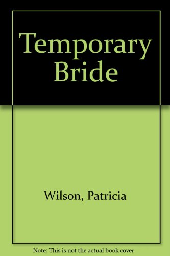 9780263118704: Temporary Bride