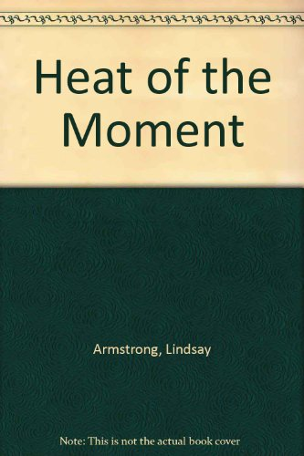 9780263119121: Heat Of The Moment