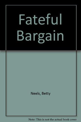 9780263119374: The Fateful Bargain (Harlequin Romance, 3024)